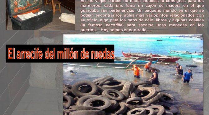 Cajón de Buzo: El Arrecife de un millón de ruedas